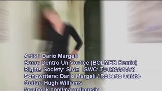Dario Margeli - Dentro Un Vortice (Bolmer Remix)