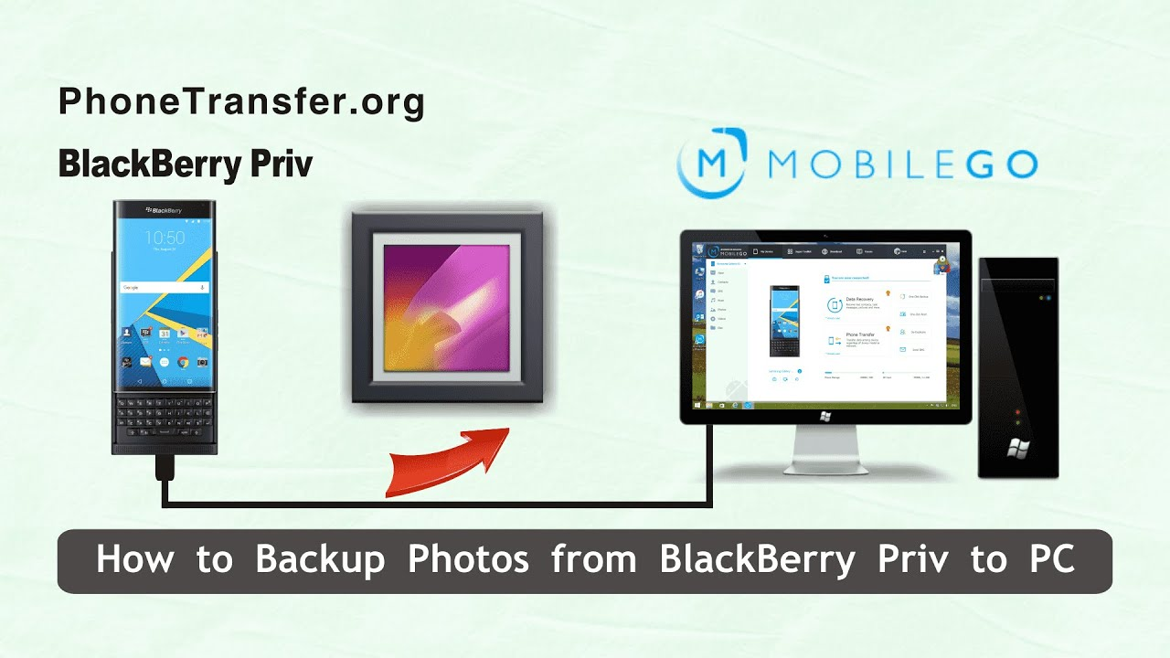 How to Backup Photos from BlackBerry Priv to PC in 1-Click