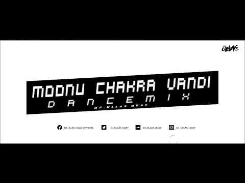 Moonu Chakra Vandi (Dance Mix)   DJ.Ullas Uday   Kochi Rajavu