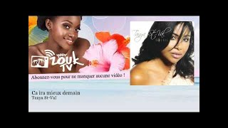 Tanya St-Val - Ca ira mieux demain - feat. Lady Sweety - YourZoukTv