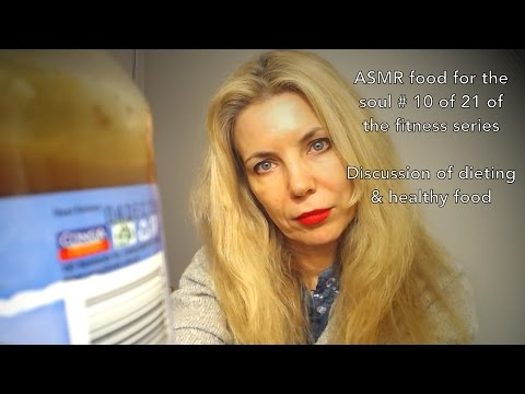 ASMR food for the soul #10 of 21 day fitness series