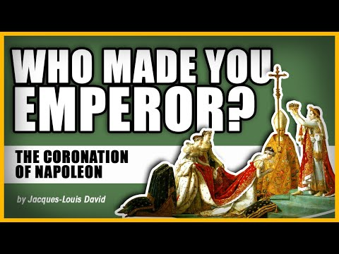 ...WHO MADE YOU EMPEROR?: The Coronation Of Napoleon By Jacques-Louis David