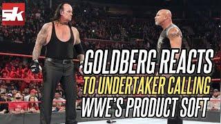 Goldberg reacts to The Undertaker calling the WWE product 'soft'; praises Drew McIntyre screenshot 2