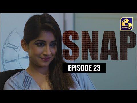 Snap ll Episode 23 || ස්නැප් II 17th April 2021
