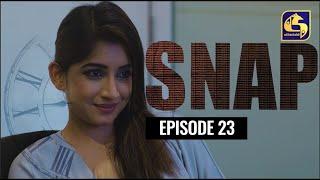 Snap ll Episode 23 || ස්නැප් II 17th April 2021 Thumbnail