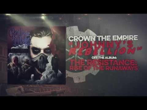 Crown the Empire Johnny's Rebellion