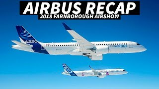 AIRBUS at the FARNBOROUGH AIRSHOW 2018 | Full ORDER Recap