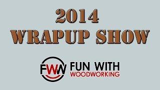 2014 Wrap Up Show