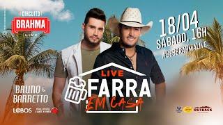 Bruno e Barretto - Live Farra Em Casa   #FiqueEmCasa e Cante #Comigo