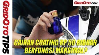 Tes Cairan Coating Murah Cuma Rp 50 Ribuan | GridOto Tips