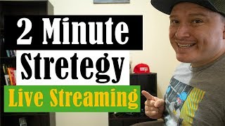 2 Minute Strategy LIVE STREAMING!