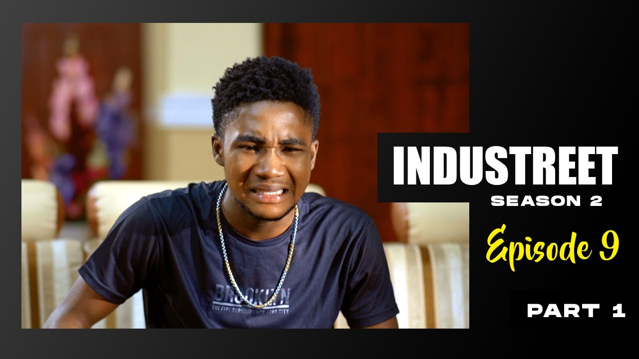 Download INDUSTREET S2EP9 - THE BAD GUY (Part 1) | Funke Akindele, Lydia Forson, Sonorous, Martinsfeelz