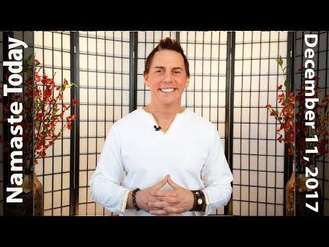 Namaste Today: New Moon Declaration • 12/11/17 • Monday