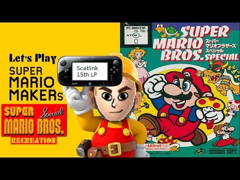 Let's Play - Super Mario Bros. Special Recreation World 1 THE LOST SEQUEL