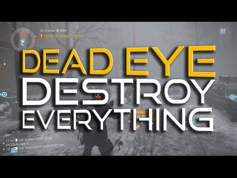 Dead Eye - MASSIVE DAMAGE Build - The Division
