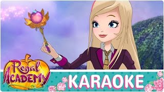 Regal Academy | Live the Magic [KARAOKE]
