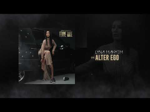 Youtube: Lyna Mahyem – Alter Ego [Audio officiel]