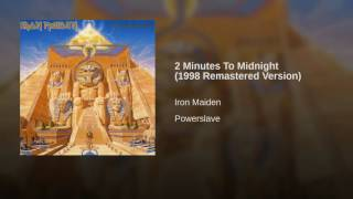 2 Minutes To Midnight (1998 Remastered Version)