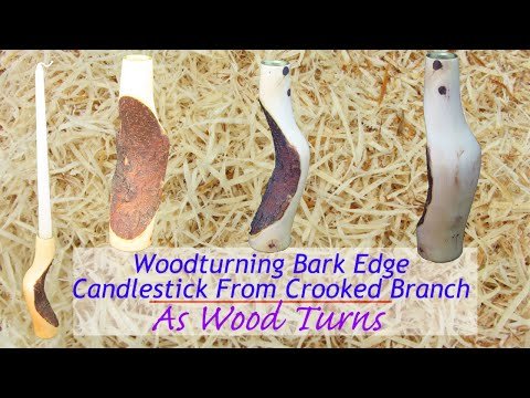 Woodturning Bark Edge Candlestick From Crooked Branch