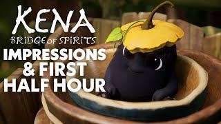 Impressions and the First Half Hour of Kena: Bridge of Spirits
