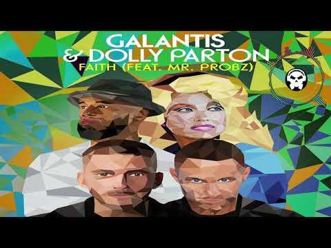 Galantis And Dolly Parton - Faith (ft. Mr. Probz)