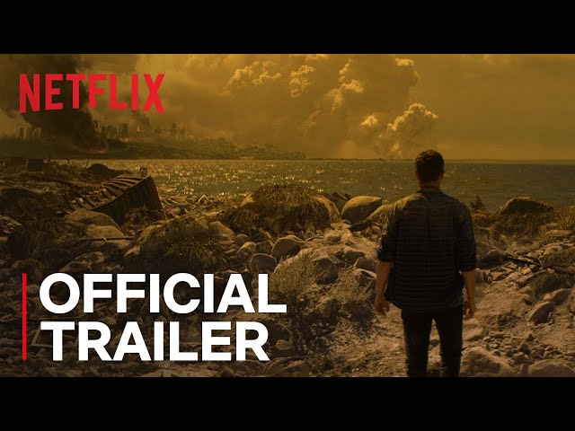 How It Ends | Official Trailer | Netflix