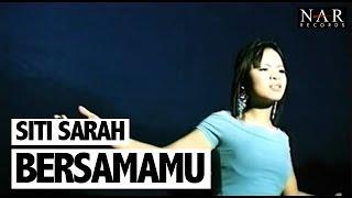 Siti Sarah - Bersamamu