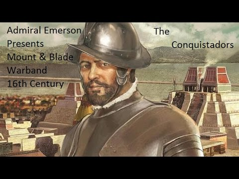 Warband, 16th Century, The Conquistadors Episode 1, The New World Hoe