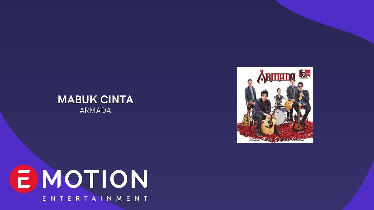 ARMADA  -  MABUK CINTA (OFFICIAL LYRIC VIDEO)