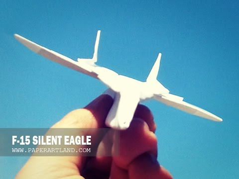 Papercraft Paper airplane Instructions: How to make a paper JET FIGHTER that FLIES flies | F-15 Silent Eagle