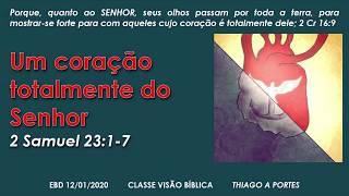 Escola Dominical - Estudo em 2 Samuel 23.1-7
