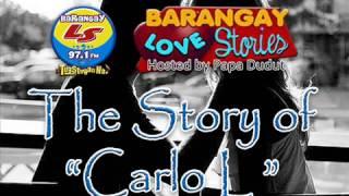 Barangay Love Stories (Carlo L ) 3-24-13