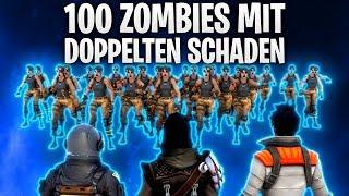 100 ZOMBIES MIT DOPPELTEN SCHADEN! 🔥🧟 | Fortnite: Battle Royale