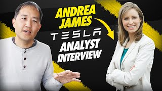 Andrea James (former TSLA analyst) interview by DaveT