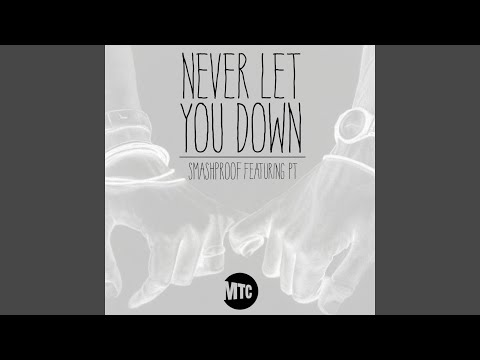 Never Let You Down (feat. Pt.)