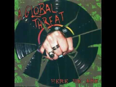 A Global Threat   Here We Are [Full Album 2002]