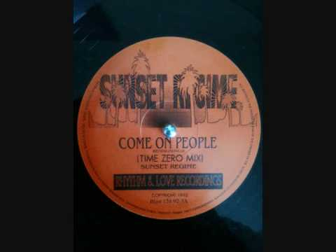 Sunset Regime - Come On People (Time Zero Mix)
