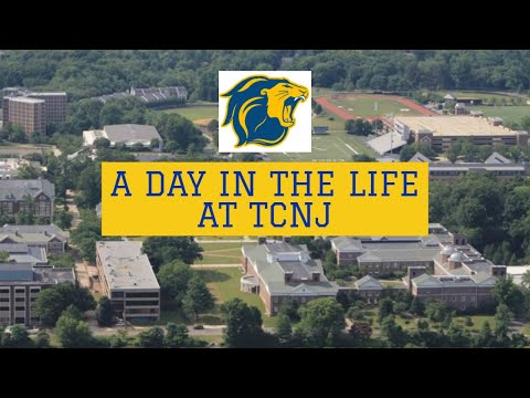 A DAY IN THE LIFE AT TCNJ