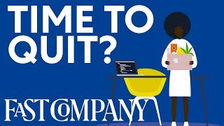 What to Consider Before Quitting Your Job | Fast Company