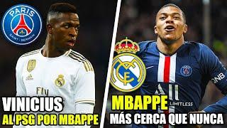 MBAPPE AL MADRID POR VINICIUS JR + DINERO | ESTO ES LO QUE PIDE EL PSG | MERCADO DE FICHAJES 19/20