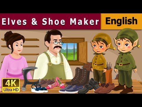 Elves And The Shoe Maker In English - Fairy Tales - Bedtime Stories - 4K UHD - English Fairy Tales