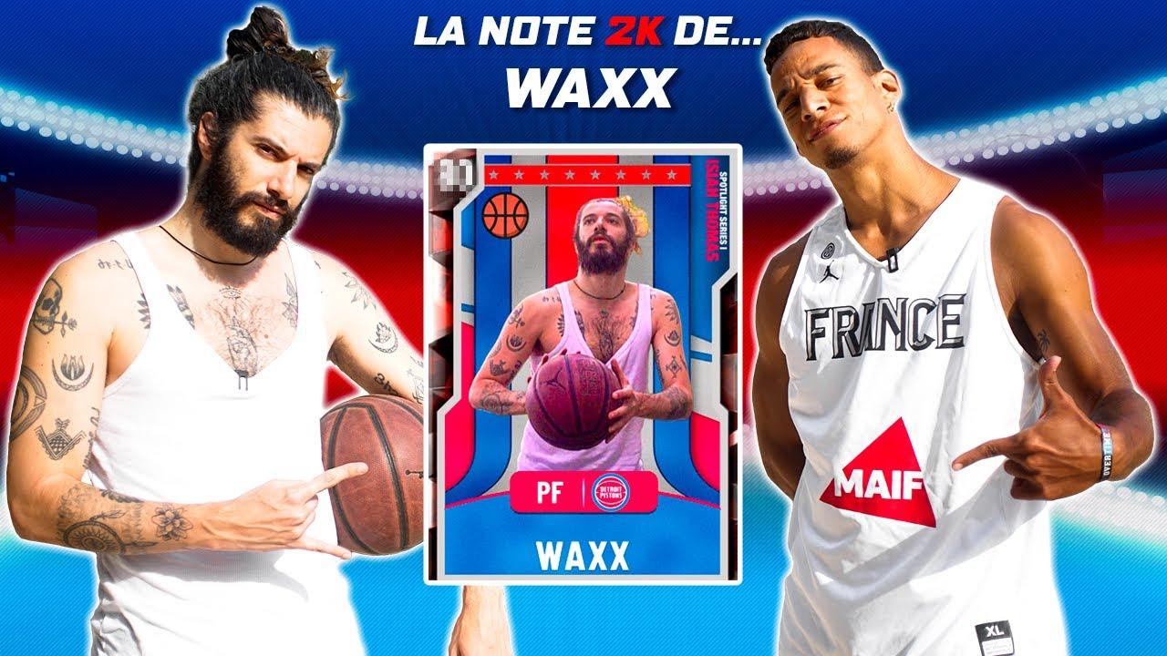 LA NOTE 2K DE... WAXX !