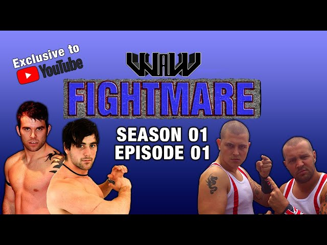 WAW Fightmare TV | Season 01 | Episode 01