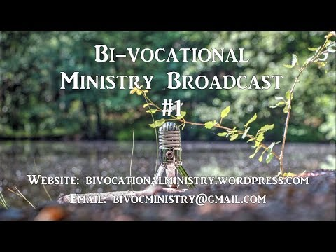 Broadcast #1- Ministry opportunity, Organic Evangelism and Missionary Interview