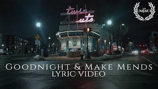 The Rumjacks - Goodnight & Make Mends [Lyric Video]