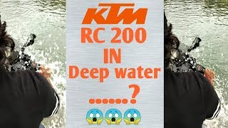 KTM RC 200 in deep water what will happen ? 😱😱😱 | KTM India