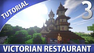 Minecraft Tutorials - Victorian Restaurant [Part 3/4]