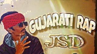 Gujarati Rap | JSD | KamyaB | Lyrical | HipHop | Rap | New2019 | HD