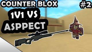 ROBLOX COUNTER BLOX 1V1 VS ASPPECT