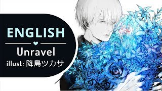 Unravel Acoustic Ver. (English) - Tokyo Ghoul √A 【BriCie & Narutimate77】
